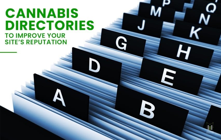 Cannabis Directories Improve Your Site's Reputation