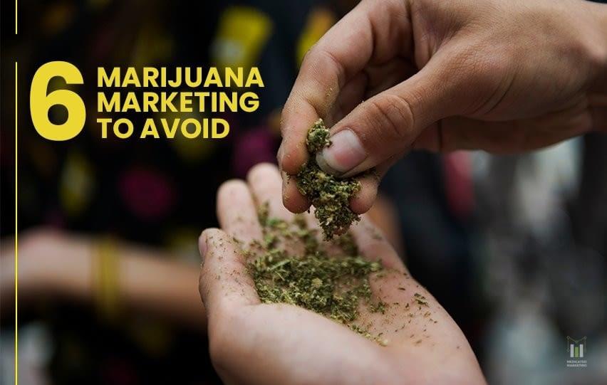 6 Marijuana Marketing Mistakes to Avoid